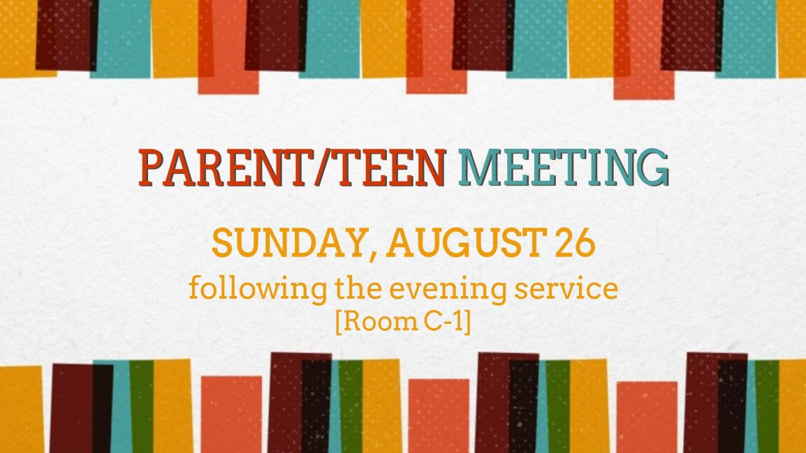 Parent/Teen Meeting: Sunday, August 26 | Fairfax Baptist